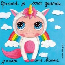 Tableau Licorne - Quand je serai grand(e) - Isabelle Kessedjian