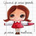 Tableau Maîtresse- Quand je serai grand(e) par Isabelle Kessedjan