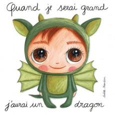 Tableau Dragon- Quand je serai grand(e) par Isabelle Kessedjan