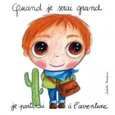 Tableau Aventure - Quand je serai grand(e) par Isabelle Kessedjan