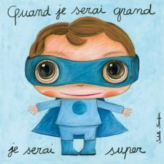 Tableau Superboy - Quand je serai grand(e) - Isabelle Kessedjian