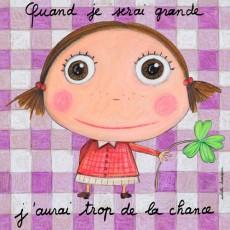 Tableau Trop de la Chance Fille - Quand je serai grand(e) - Isabelle Kessedjian