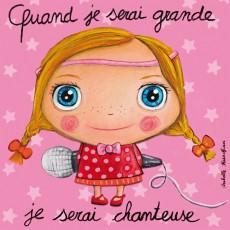 Tableau Chanteuse - Quand je serai grand(e) - Isabelle Kessedjian