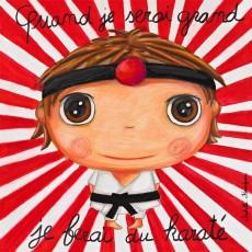 Tableau Karaté - Quand je serai grand(e) - Isabelle Kessedjian
