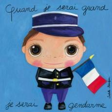 Tableau Gendarme - Quand je serai grand(e) - Isabelle Kessedjian