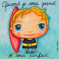 Tableau Surfeur - Quand je serai grand(e) - Isabelle Kessedjian