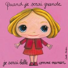 Tableau Belle comme maman - Quand je serai grand(e) - Isabelle Kessedjian