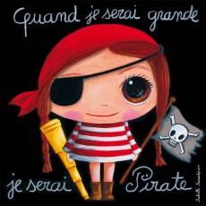Tableau Pirate Fille - Quand je serai grand(e) - Isabelle Kessedjian