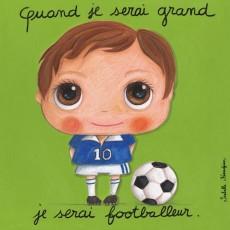 Tableau Footballeur - Quand je serai grand(e) par Isabelle Kessedjan