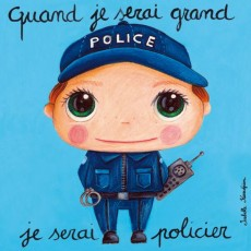 Tableau Policier - Quand je serai grand(e) - Isabelle Kessedjian