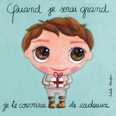 Tableau Cadeaux - Quand je serai grand(e) - Isabelle Kessedjian