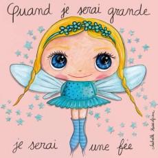 Tableau Fée - Quand je serai grand(e) - Isabelle Kessedjian