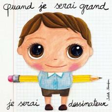 Dessinateur - Quand je serai grand(e) par Isabelle Kessedjan